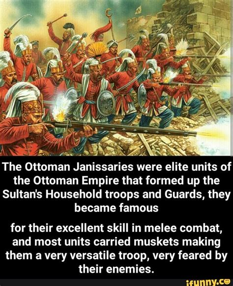 janissaries in the ottoman empire janissaries ifunny