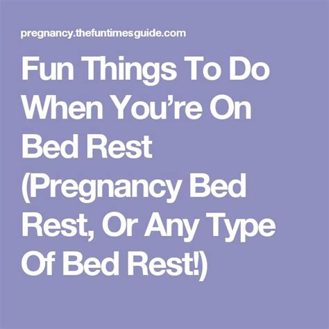 modified bed rest pregnancy best 25 bed rest pregnancy ideas on pinterest bed rest