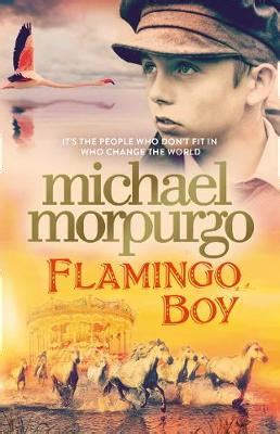 flamingo boy by michael morpurgo 9780008134648 - 0008134642 Flamingo Boy