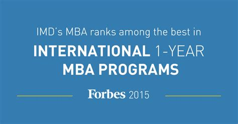 Forbes Mba Rankings 2015 by Imd S Mba Ranks Among The Best