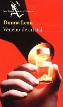 veneno de cristal spanish donna leon veneno de cristal paperblog