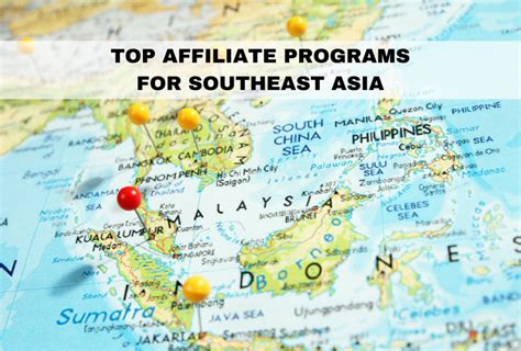 Top Mba Colleges In Southeast Asia by List Of Top 10 Affiliate Programs For Southeast Asia For