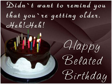 Wishing Happy Birthday Late Happy Belated Birthday Messages And Wishes Wishesmsg