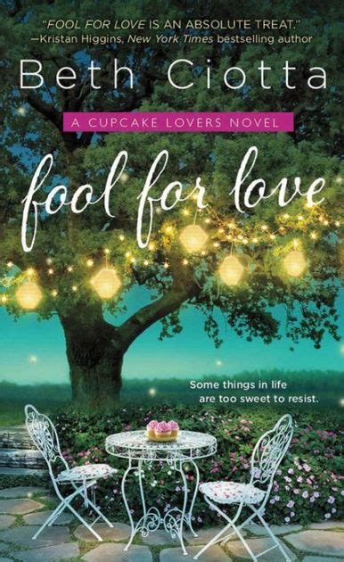 libro fool for love and fool for love a cupcake lovers novel by beth ciotta nook book ebook barnes noble 174