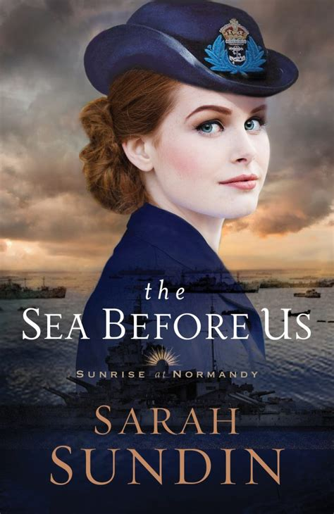 the sea before us at normandy books the sea before us by sundin wwii historical