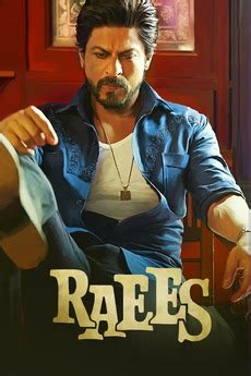 biography of raees film raees 2017 directed by rahul dholakia reviews film