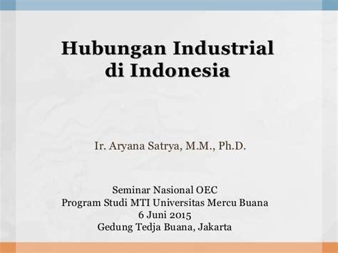 Hubungan Industrial 1 hubungan industrial di indonesia