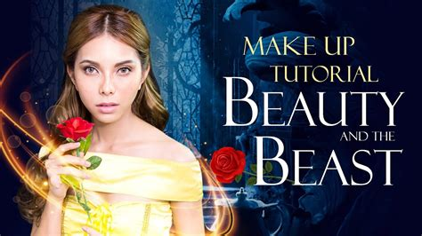 Makeup Makeover And The Beast how to make up tutorial and the beast 2017