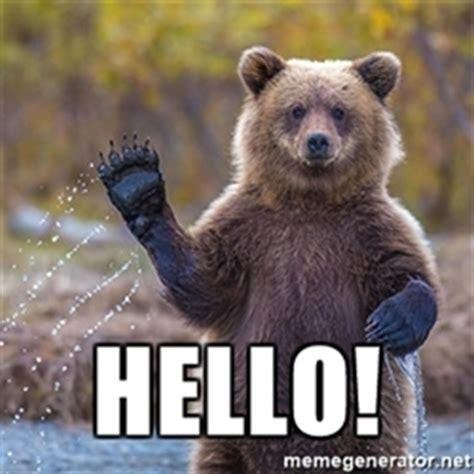 Hi Meme - hello a bear waving meme generator