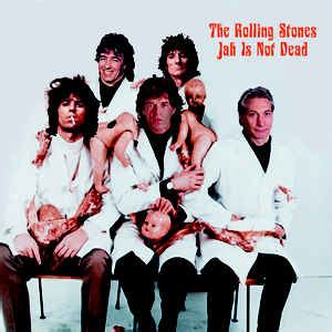 Is Not Dead the rolling stones jah is not dead vinyl lp album at