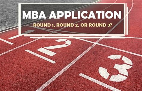 Applying Early For Mba Rounds mba application 1 2 or 3
