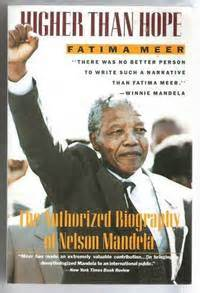nelson mandela authorized biography higher than hope the authorized biography of nelson