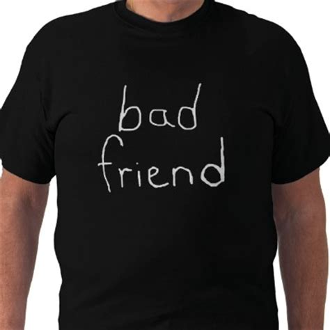 Signs That You Are A Bad Friend by 8 Signs Of A Bad Friend Timothytiah