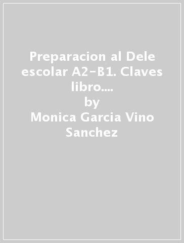 libro preparacion dele claves preparacion al dele escolar a2 b1 claves libro con espansione online con cd per le scuole