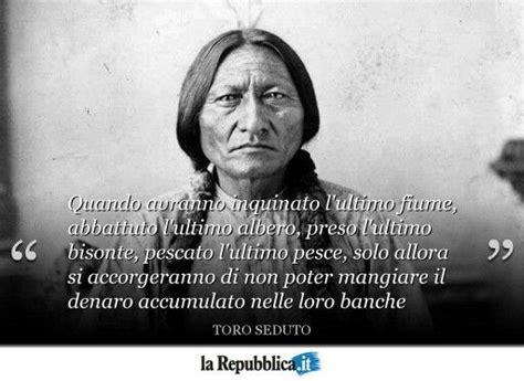 toro seduto frasi toro seduto amici quotes words e sayings