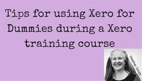 Xero For Dummies by Using Xero For Dummies While Xero