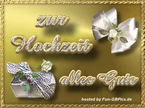 Hochzeit Gif by Gl 252 Ckw 252 Nsche Zur Hochzeit Bilder Gb Bilder