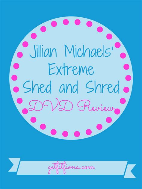 Shed And Shred by Jillian Shed And Shred Dvd Review Get