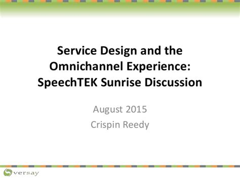 how to change channel layout august 2015 new youtube service design and the omnichannel experience speechtek 2015