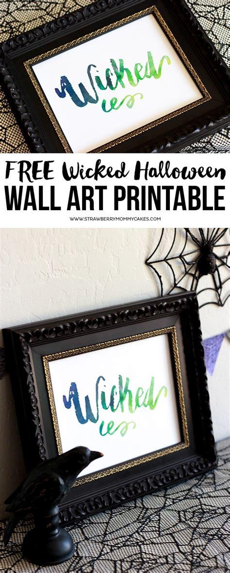 printable halloween wall art download a free wicked halloween wall art printable