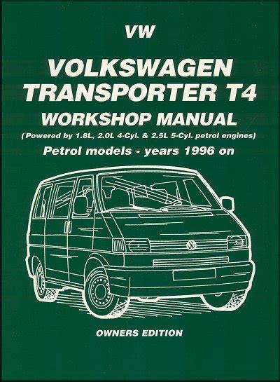 Vw Transporter T4 Gas Models Repair Workshop Manual 1996 On