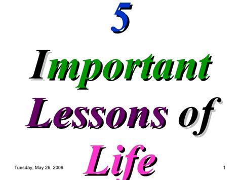 5 Important Lessons To Think About by 5 Important Lessons Of