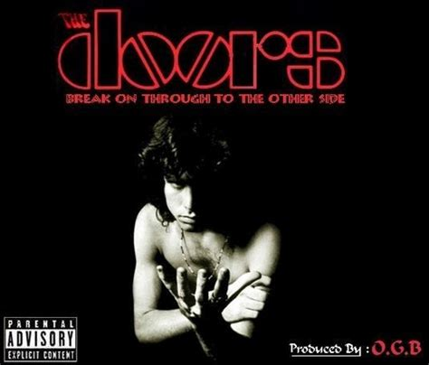 The Doors On Through the doors on through to the other side hosted by o g b mixtape