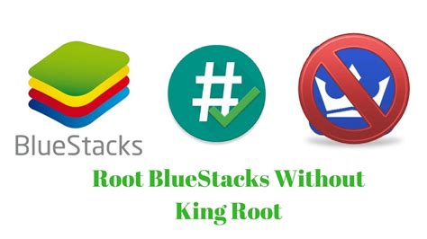 bluestacks kingroot how to root bluestacks 3 7 2 latest version for free
