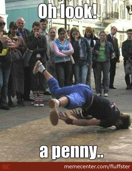 Break Dance Meme - break dancing fail by fluffster meme center