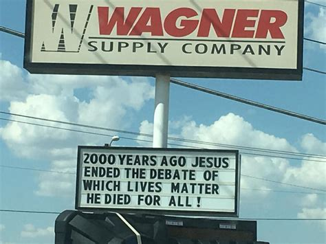 2000 years of christs 1781917817 texas supply store responds to black lives matter by saying all lives matter to jesus
