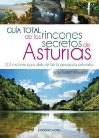 libro cantabria guia total gu 237 a total de los rincones secretos de asturias 9788484597254 borja su 225 rez fern 225 ndez borja