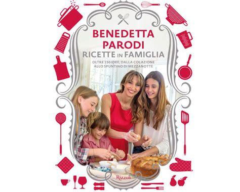 cucina con benedetta parodi cucina con benedetta parodi ricette popolari sito culinario