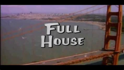 full house youtube full house intro season 9 youtube