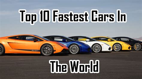 fastest car in the world 2050 top 10 fastest cars in the world 2015 youtube