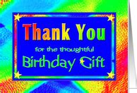 Thank You For Birthday Gift Card Thank You Cards For Birthday Gift From Greeting Card Universe