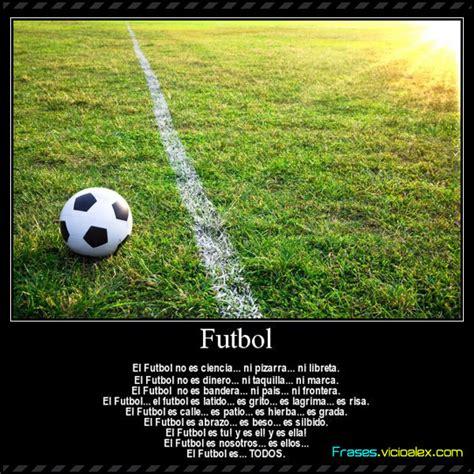 imagenes de futbol con frases fotos de futbol con frases de aliento auto design tech