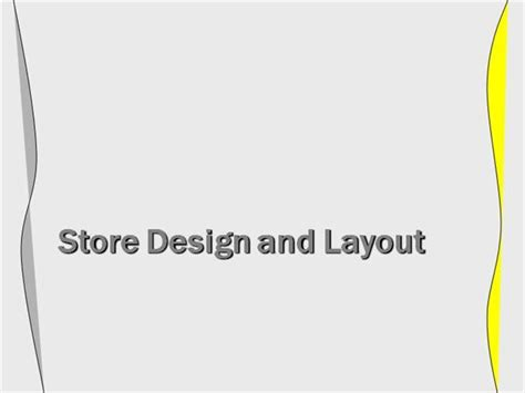 Store Layout And Design Ppt | 15654700 store layout and design mgt authorstream