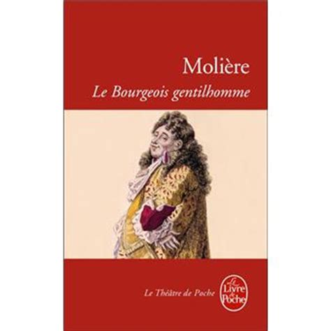 libro le bourgeois gentilhomme le bourgeois gentilhomme com 233 die ballet moli 232 re jacques morel jean dast 233 achat livre ou