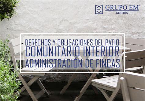 patio interior uso privativo derechos y obligaciones del patio comunitario interior