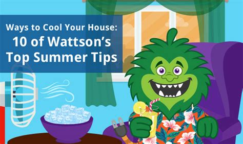 cool tips to steunk your home ways to cool your house 10 of wattson s top summer tips