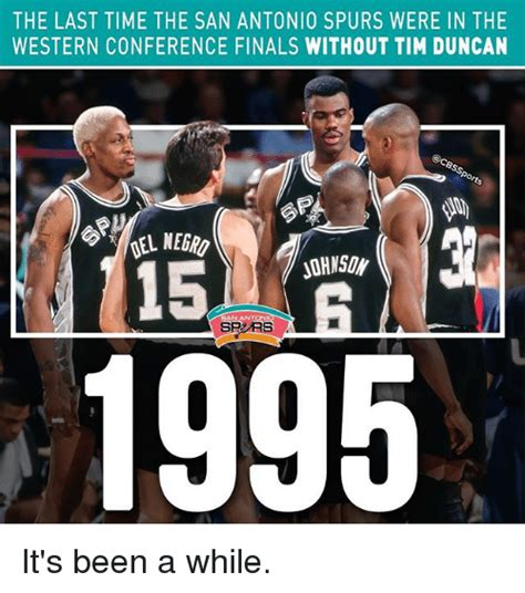 San Antonio Spurs Memes - the last time the san antonio spurs were in the western