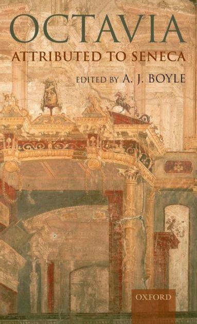 libro souvenirs dormants roman octavia attributed to seneca by a j boyle 9780199287840 hardcover barnes noble 174
