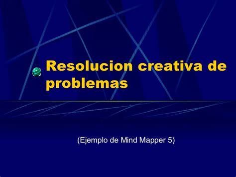 solucin de problemas 5 soluci 243 n creativa de problemas ejemplo de mind mapper 5