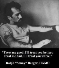 Treat Me I Ll Treat You Better Tr By Sonny Barger