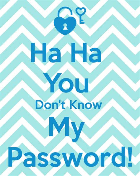iphone 5 wallpaper you don t know my password pin hahaha you don t know my password wallpaper wallpapers