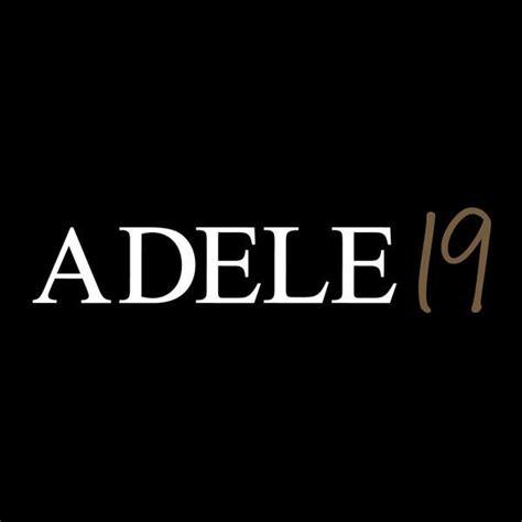 adele greatest hits itunes best 25 adele 19 ideas on pinterest adele 19 songs