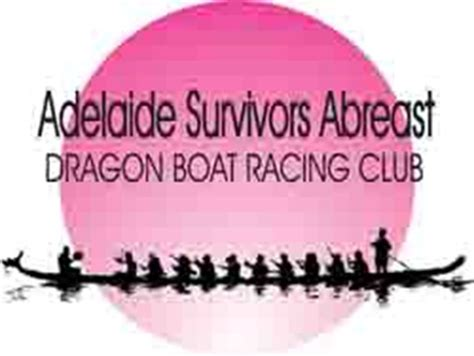 dragon boat racing clubs adelaide adelaide survivors abreast dragon boat sa fierce fast