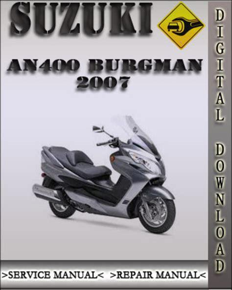 small engine repair manuals free download 2007 suzuki reno parking system 2007 suzuki an400 burgman factory service repair manual download