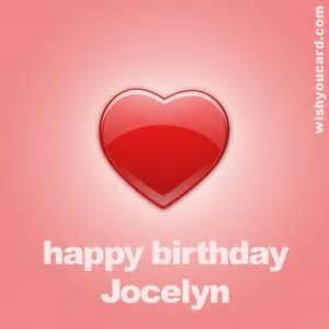 happy birthday jocelyn free e cards