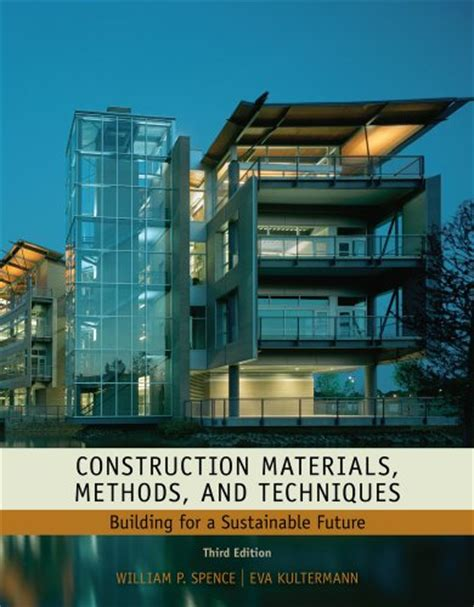 Architecture For A Green Future read construction materials methods and techniques building for a sustainable